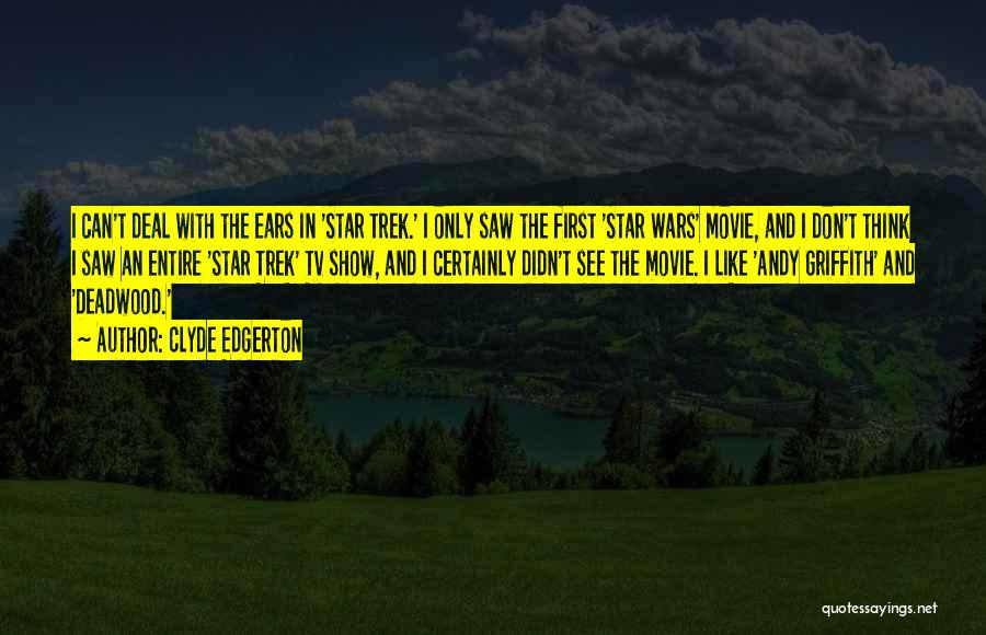 Star In Quotes By Clyde Edgerton