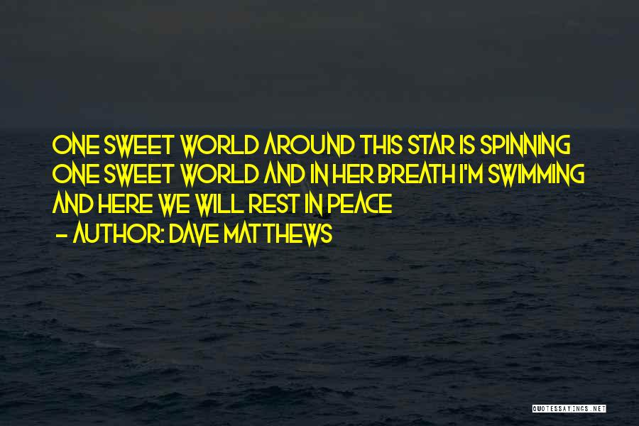 Star In Quotes By Dave Matthews