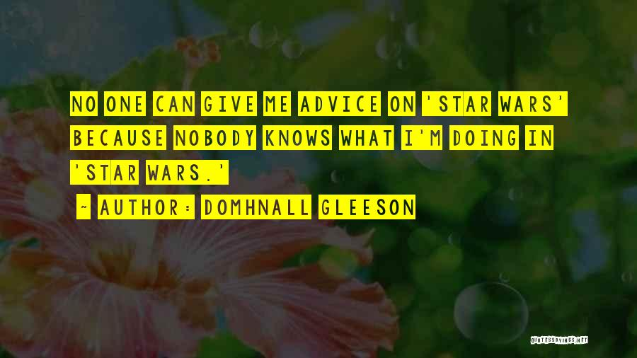 Star In Quotes By Domhnall Gleeson
