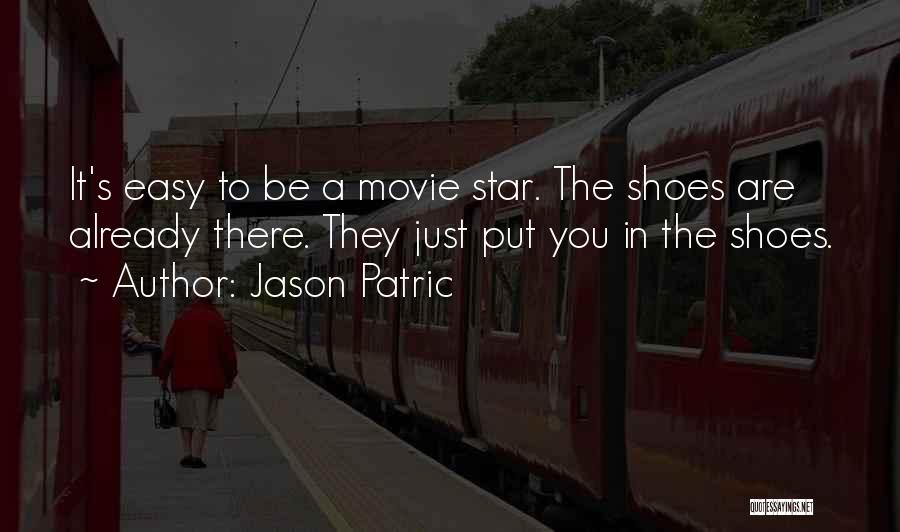 Star In Quotes By Jason Patric