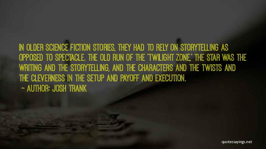 Star In Quotes By Josh Trank