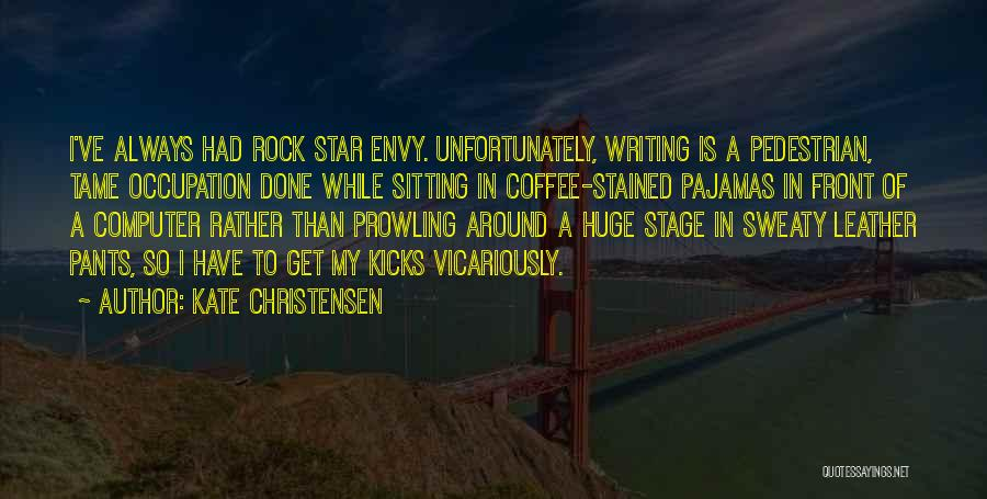 Star In Quotes By Kate Christensen