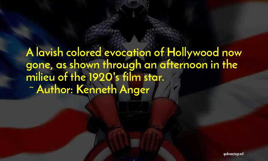 Star In Quotes By Kenneth Anger