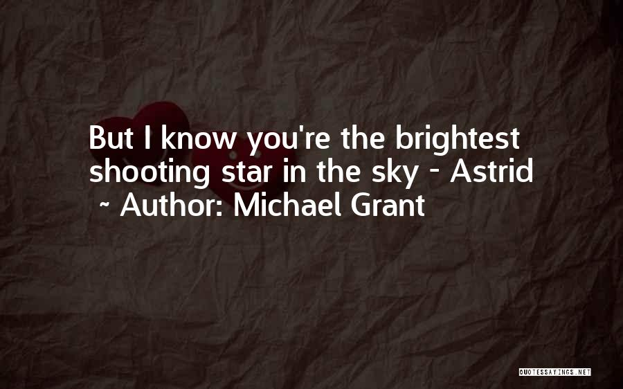 Star In Quotes By Michael Grant