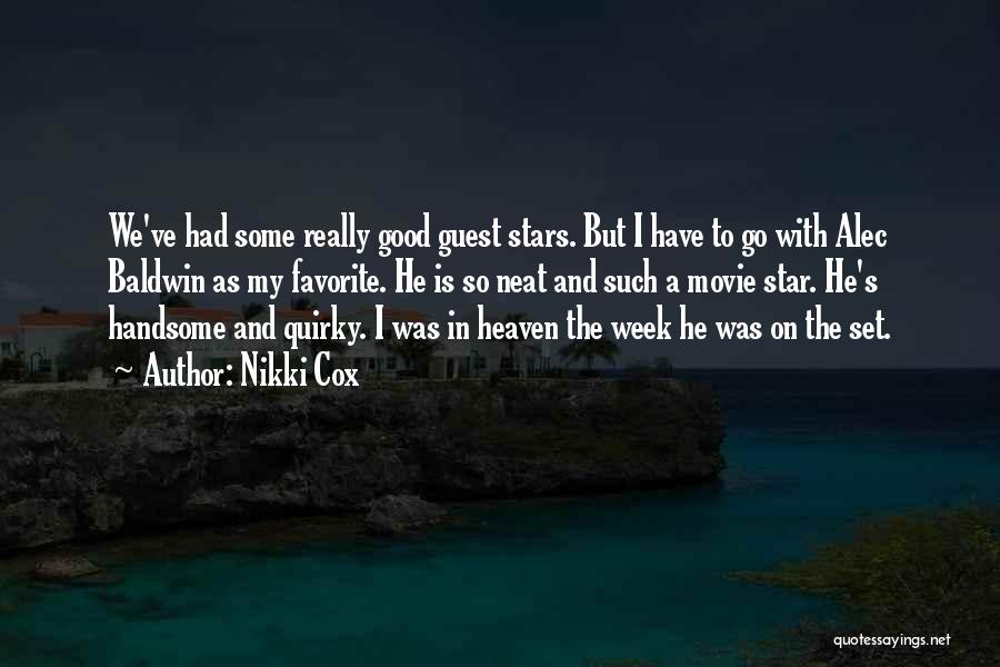 Star In Quotes By Nikki Cox