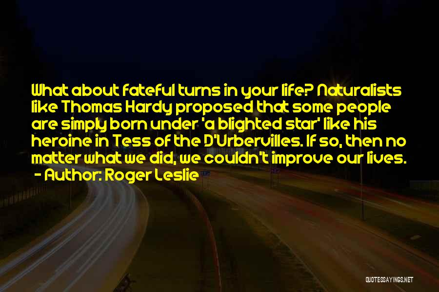 Star In Quotes By Roger Leslie