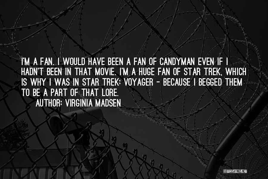 Star In Quotes By Virginia Madsen
