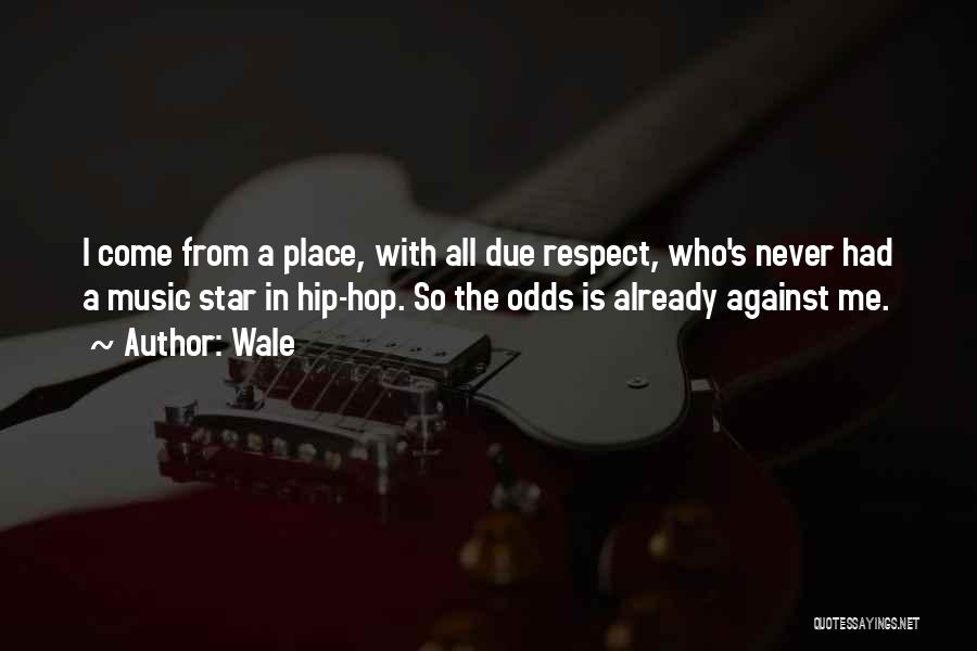 Star In Quotes By Wale