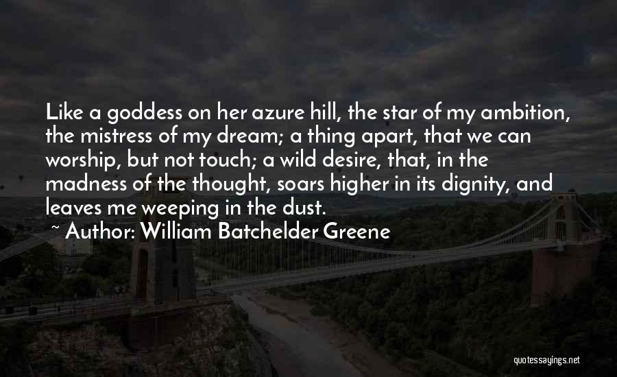 Star In Quotes By William Batchelder Greene
