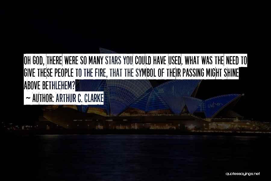 Star Of Bethlehem Quotes By Arthur C. Clarke