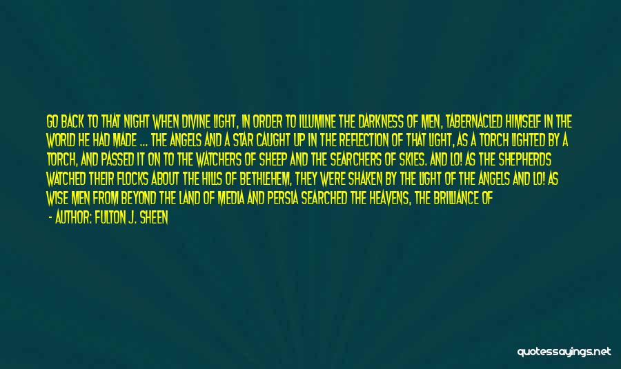 Star Of Bethlehem Quotes By Fulton J. Sheen