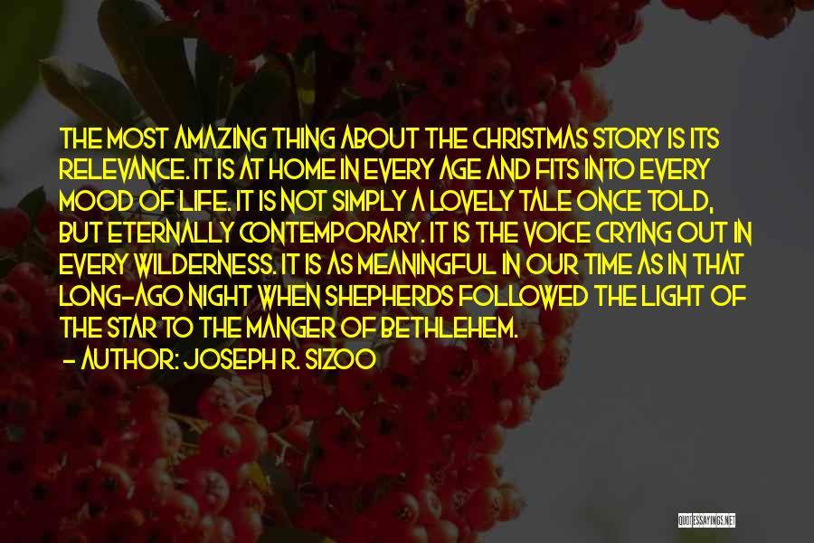 Star Of Bethlehem Quotes By Joseph R. Sizoo