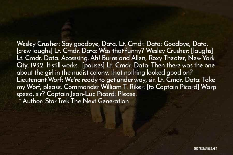 Star Trek The Next Generation Quotes 397396