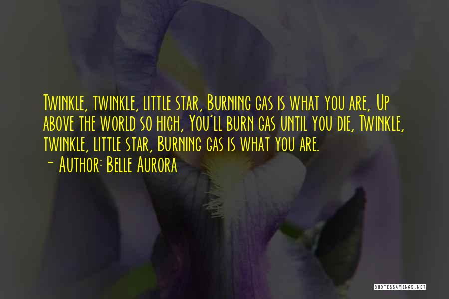 Star Twinkle Quotes By Belle Aurora
