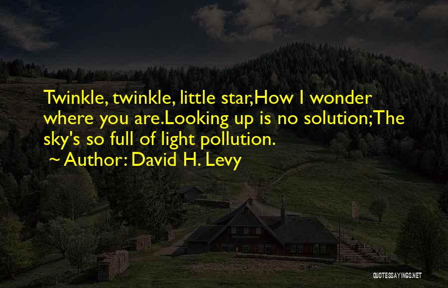 Star Twinkle Quotes By David H. Levy