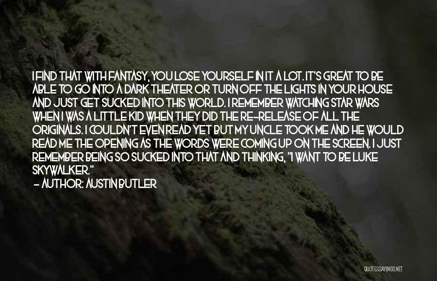 Star War 3 Quotes By Austin Butler