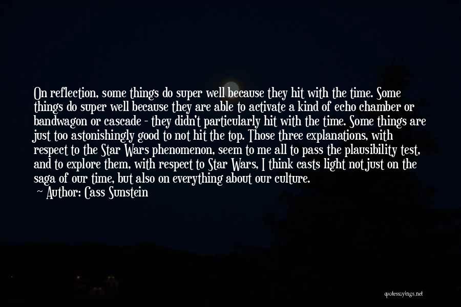 Star War 3 Quotes By Cass Sunstein