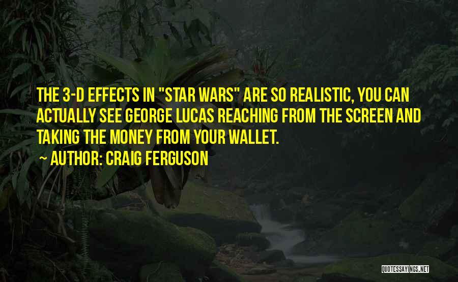 Star War 3 Quotes By Craig Ferguson