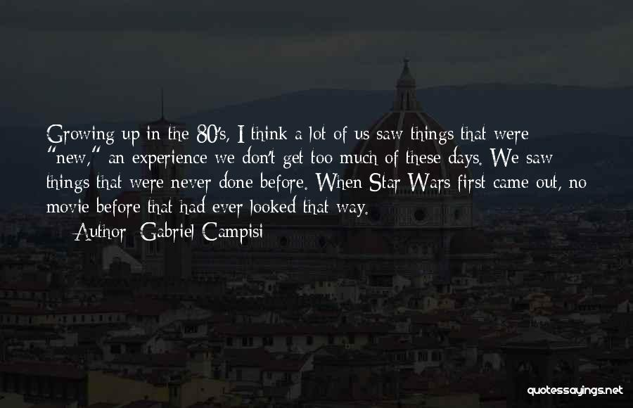 Star War 3 Quotes By Gabriel Campisi