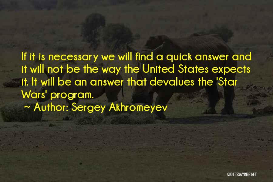 Star War 3 Quotes By Sergey Akhromeyev