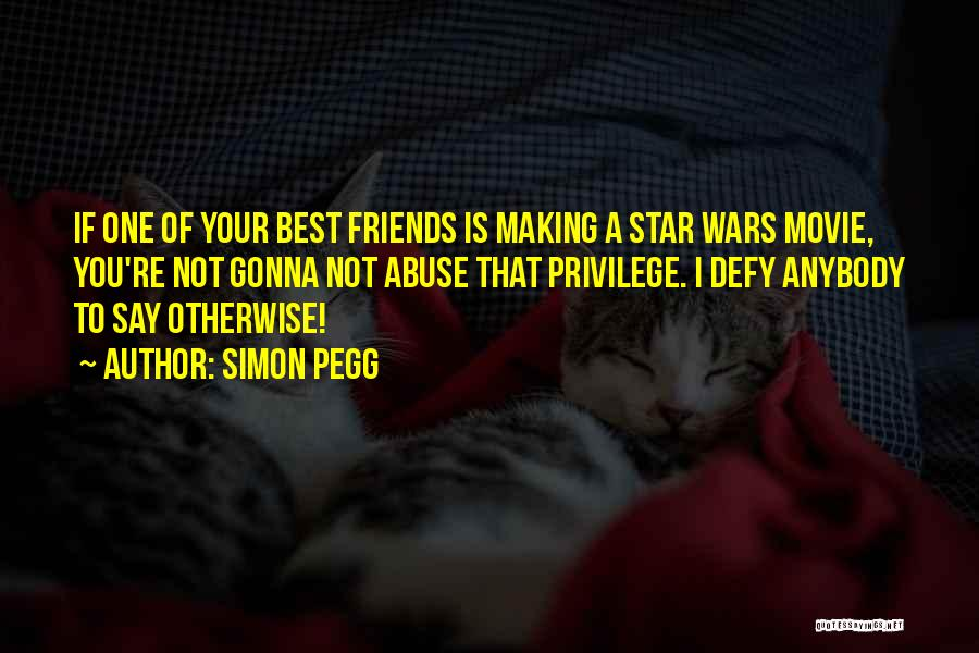 Star War 3 Quotes By Simon Pegg
