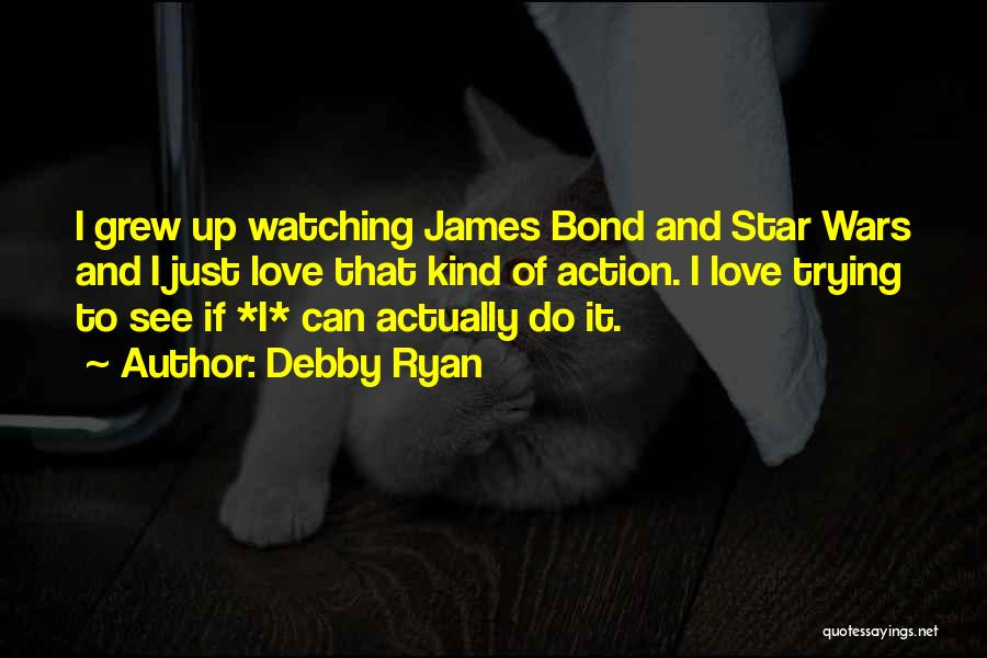 Star Watching Quotes By Debby Ryan