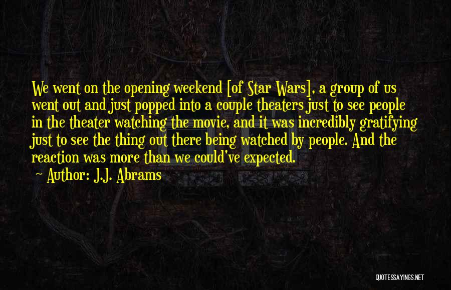 Star Watching Quotes By J.J. Abrams