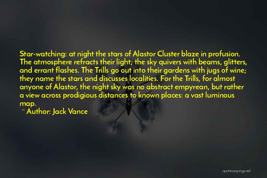 Star Watching Quotes By Jack Vance