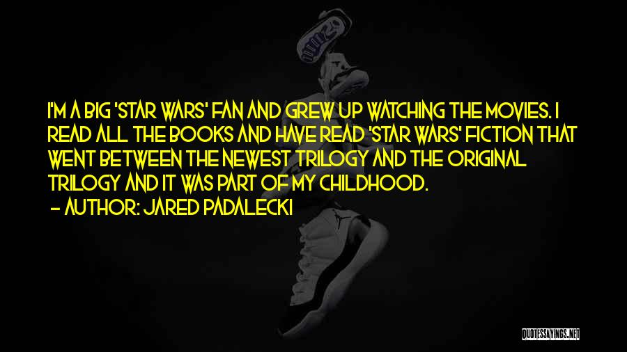 Star Watching Quotes By Jared Padalecki
