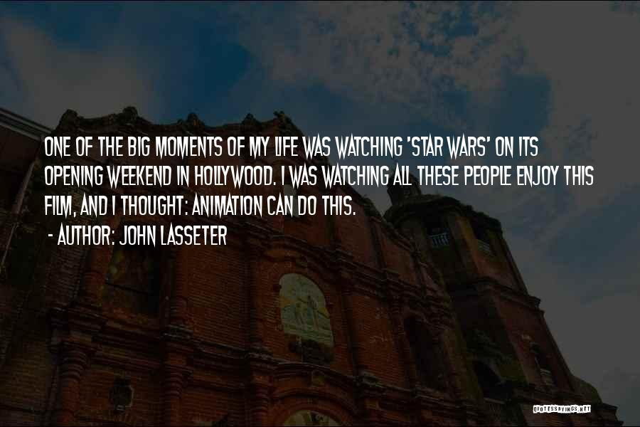 Star Watching Quotes By John Lasseter