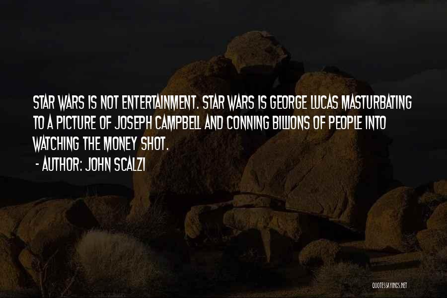 Star Watching Quotes By John Scalzi