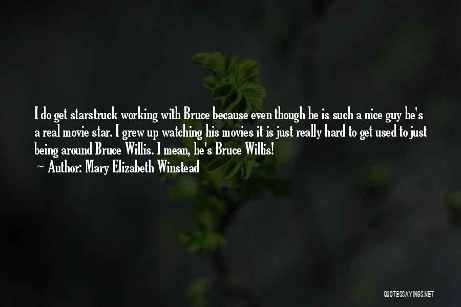 Star Watching Quotes By Mary Elizabeth Winstead