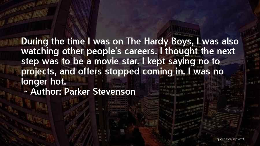 Star Watching Quotes By Parker Stevenson