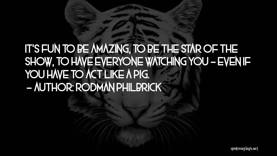 Star Watching Quotes By Rodman Philbrick