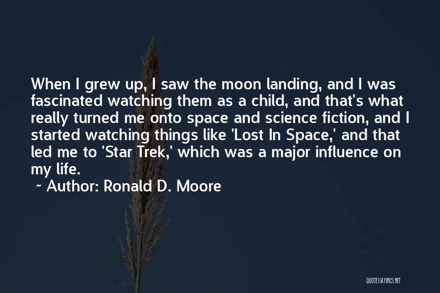 Star Watching Quotes By Ronald D. Moore
