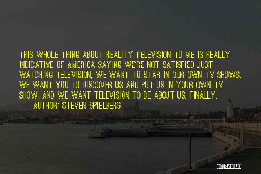 Star Watching Quotes By Steven Spielberg