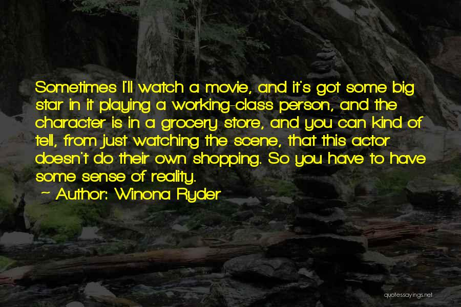 Star Watching Quotes By Winona Ryder