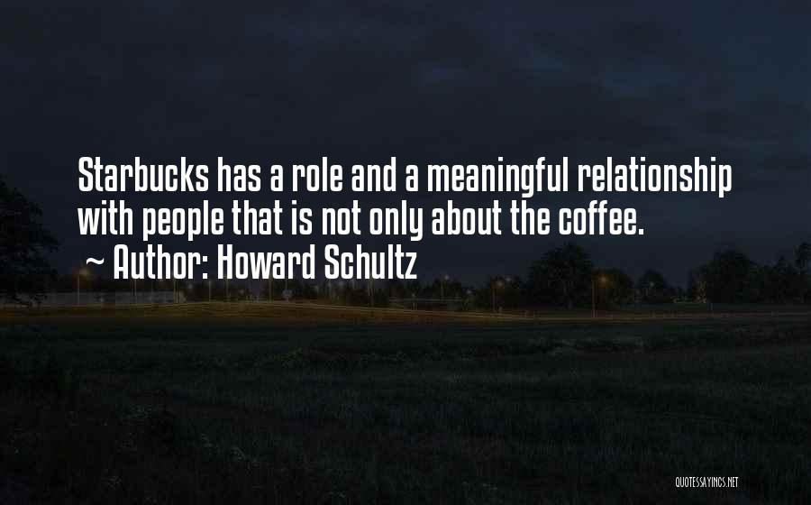 Top 62 Quotes & Sayings About Starbucks Howard Schultz