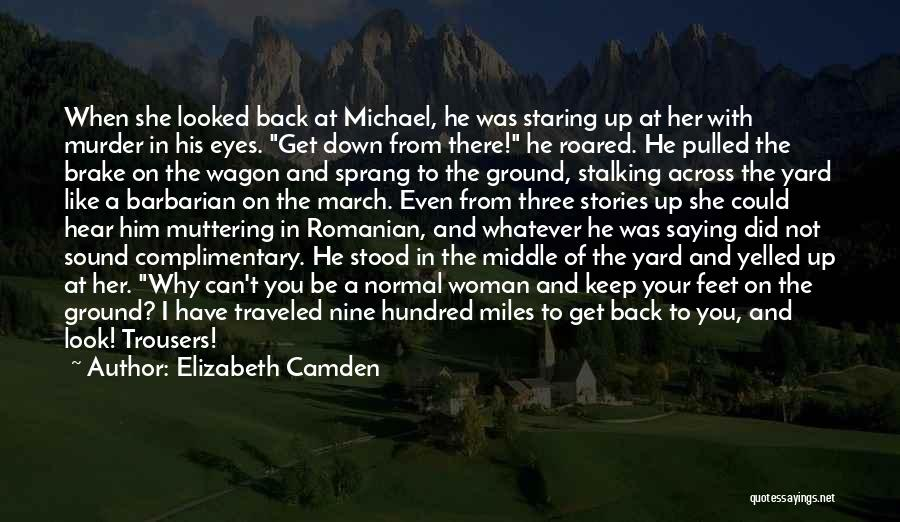 Staring Into Someone's Eyes Quotes By Elizabeth Camden