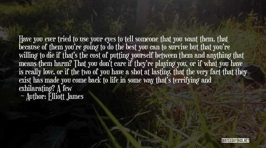 Staring Into Someone's Eyes Quotes By Elliott James
