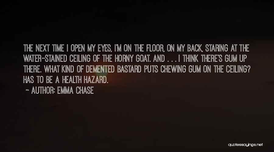 Staring Into Someone's Eyes Quotes By Emma Chase