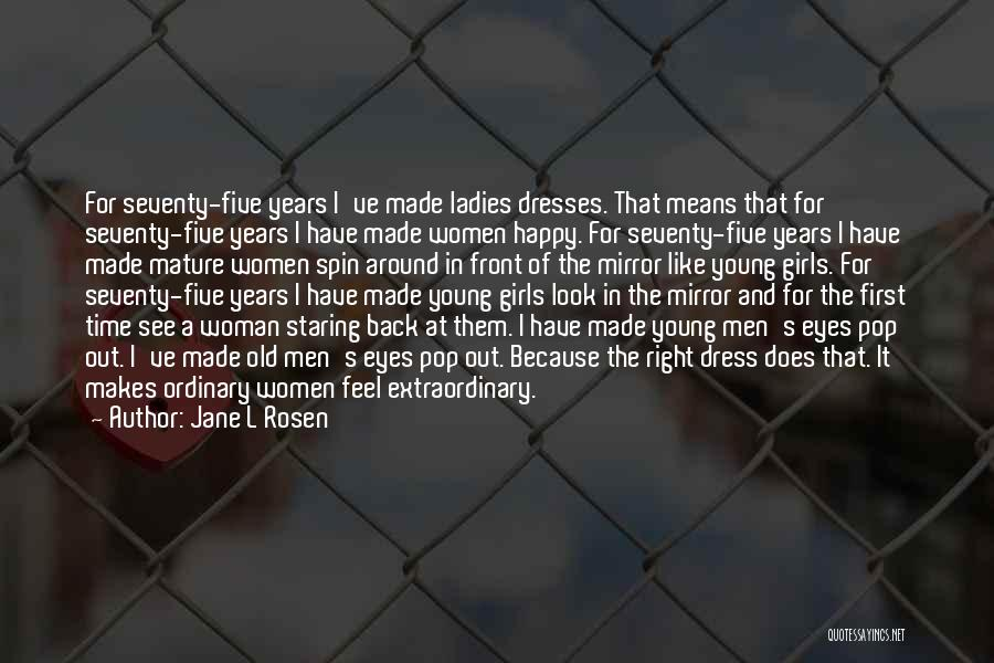 Staring Into Someone's Eyes Quotes By Jane L Rosen