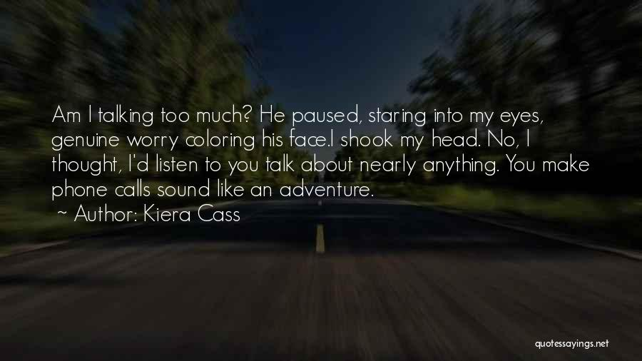 Staring Into Someone's Eyes Quotes By Kiera Cass