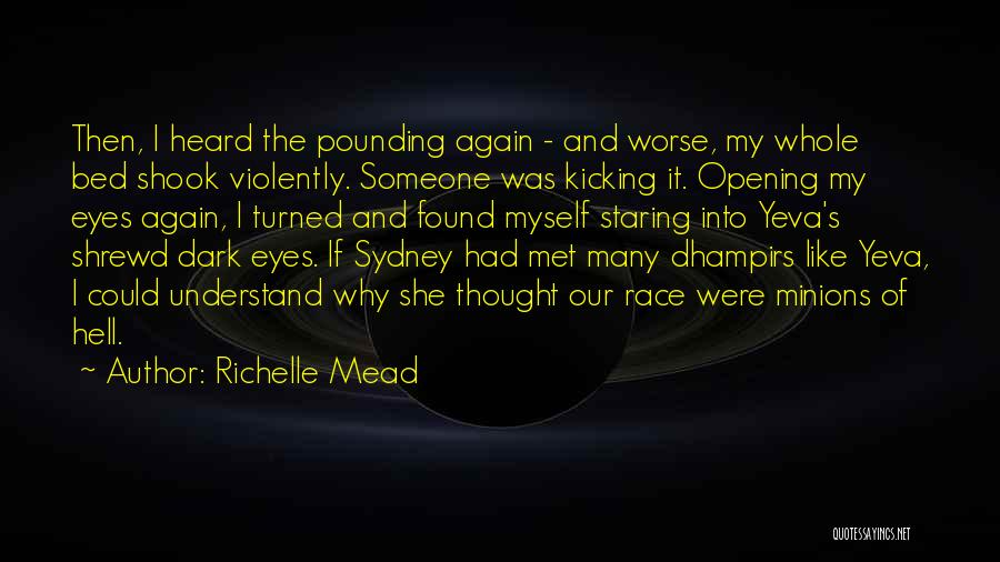 Staring Into Someone's Eyes Quotes By Richelle Mead