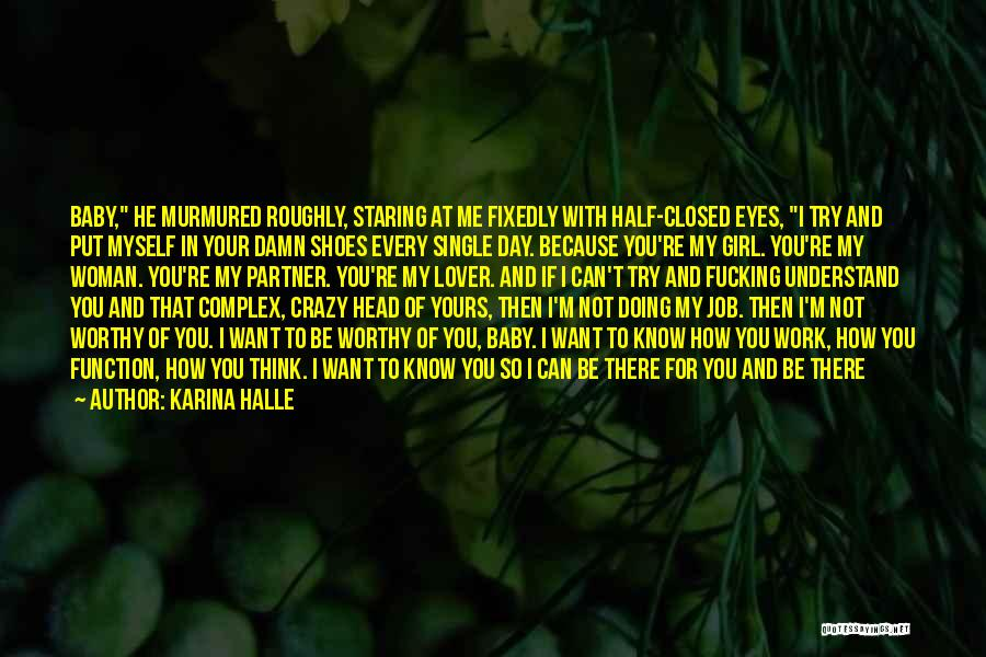 Staring Into Your Lover's Eyes Quotes By Karina Halle