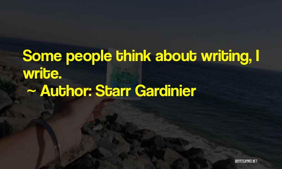 Starr Gardinier Quotes 935495
