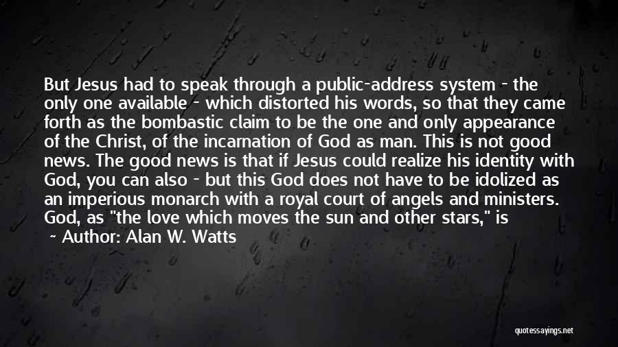 Stars And Angels Quotes By Alan W. Watts