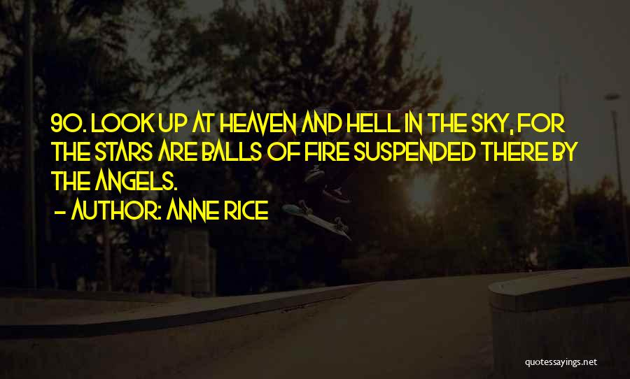 Stars And Angels Quotes By Anne Rice