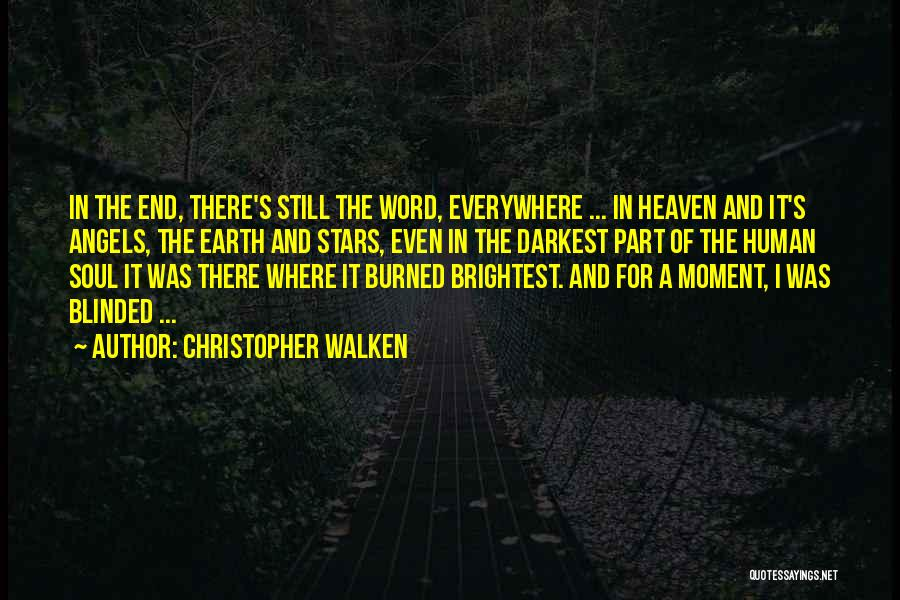 Stars And Angels Quotes By Christopher Walken