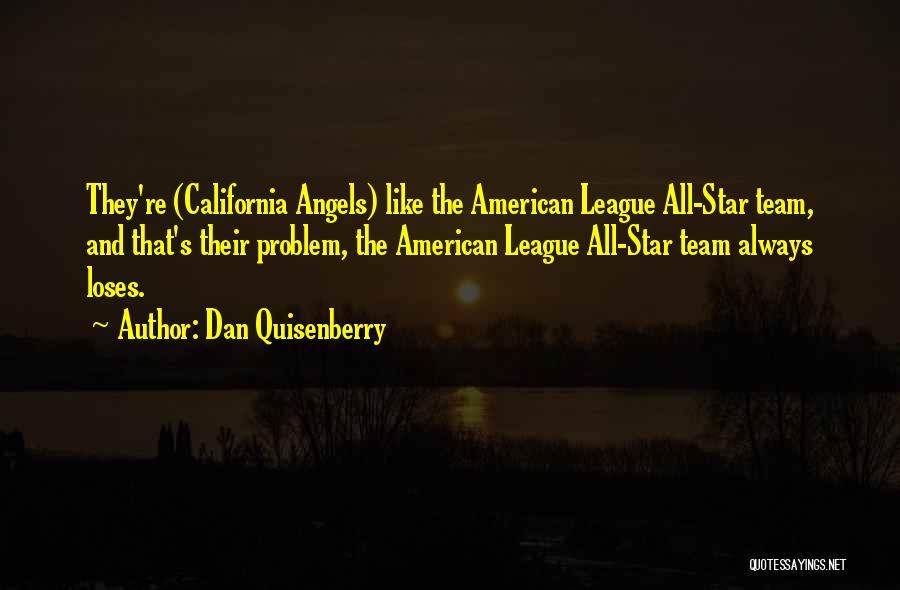 Stars And Angels Quotes By Dan Quisenberry